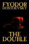 9781592248957: The Double by Fyodor Mikhailovich Dostoevsky, Fiction, Classics