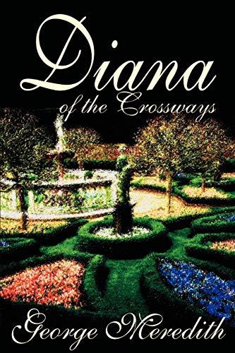 9781592249046: Diana of the Crossways