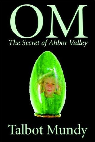 9781592249312: Om -- The Secret of Ahbor Valley