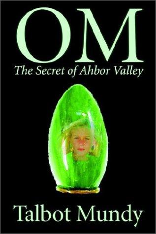 9781592249558: Om -- The Secret of Ahbor Valley