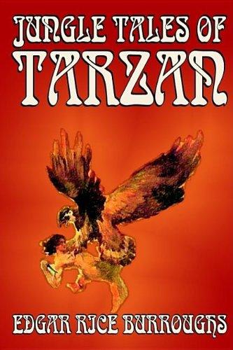 9781592249589: Jungle Tales of Tarzan by Edgar Rice Burroughs, Fiction, Action & Adventure, Literary