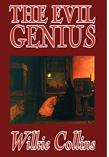 9781592249619: The Evil Genius by Wilkie Collins, Fiction, Classics