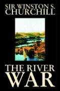 9781592249923: The River War