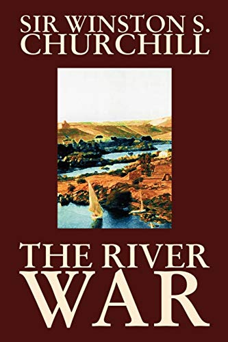 9781592249930: The River War by Winston S. Churchill, History