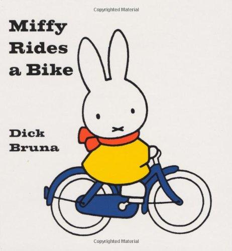 Miffy Rides a Bike: Bruna, Dick