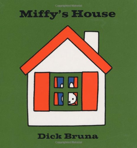 Miffy's House: Bruna, Dick