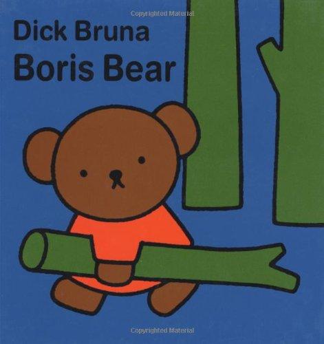 Boris Bear: Dick Bruna