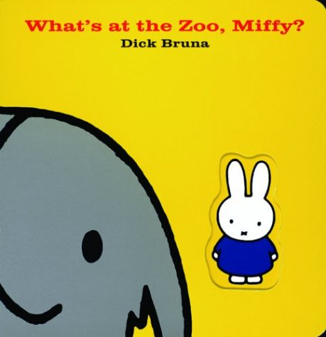 What's at the Zoo, Miffy?: Bruna, Dick