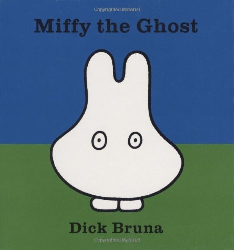 9781592260621: Miffy the Ghost (Miffy (Big Tent Entertainment))