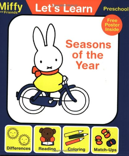 Let's Learn: Seasons of the Year (Miffy and Friends: Let's Learn): Bruna, Dick