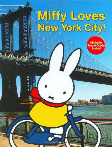 Miffy Loves New York City!: Bruna, Dick