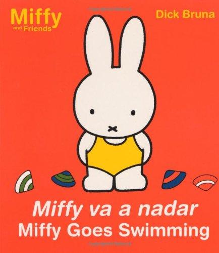Miffy va a nadar/Miffy Goes Swimming (Miffy: Bruna, Dick