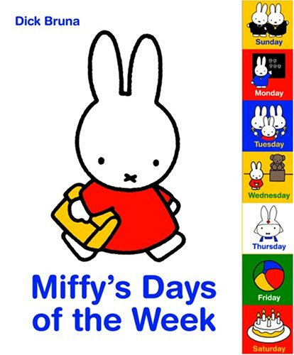Miffy's Days of the Week (1592262317) by Dick Bruna