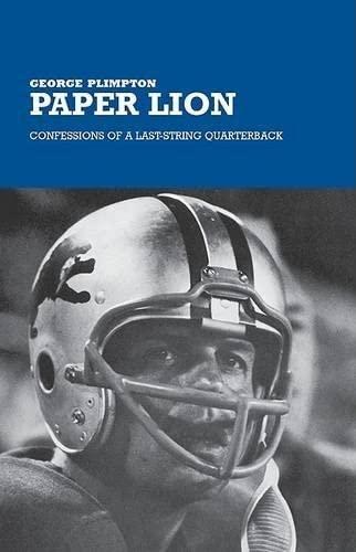 9781592280155: Paper Lion: Confessions of a Last-String Quarterback