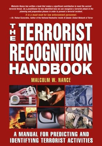 9781592280254: The Terrorist Recognition Handbook: A Manual for Predicting and Identifying Terrorist Activities