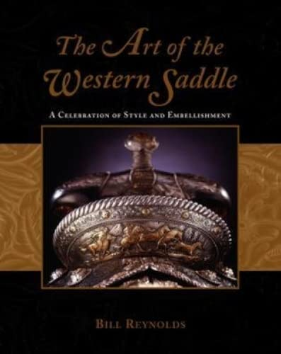 9781592280346: The Art of the Western Saddle: A Celebration of Style and Embellishment