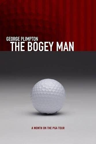 9781592280452: The Bogey Man: A Month on the PGA Tour