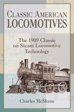 Classic American Locomotives: McShane, Charles