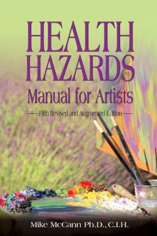 9781592280933: Health Hazards Manual for Artists: Fifth Revised and Augmented Edition