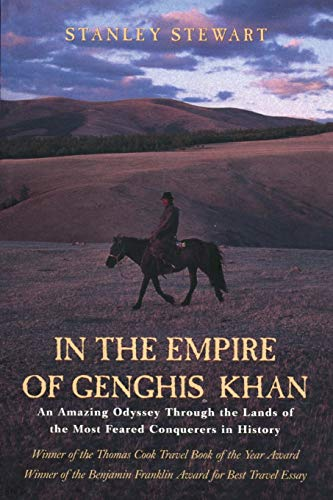 9781592281060: In the Empire of Genghis Khan: A Journey Among Nomads