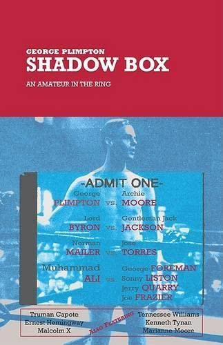 9781592281411: Shadow Box: An Amateur in the Ring