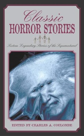 9781592282005: Classic Horror Stories: Sixteen Legendary Stories of the Supernatural