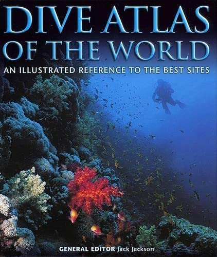 9781592282067: Dive Atlas of the World: An Illustrated Reference to the Best Sites