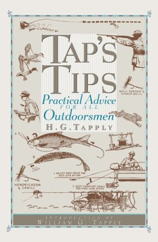 9781592282142: Tap's Tips: Practical Advice for All Outdoorsmen