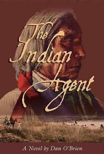 9781592282449: The Indian Agent: A Novel