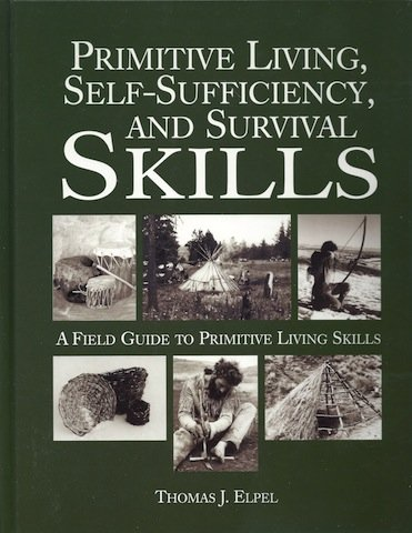 9781592282579: Primitive Living, Self-Sufficiency, and Survival Skills: a Field Guide to Primitive Living Skills