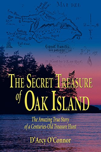 9781592282791: Secret Treasure of Oak Island: The Amazing True Story of a Centuries-Old Treasure Hunt