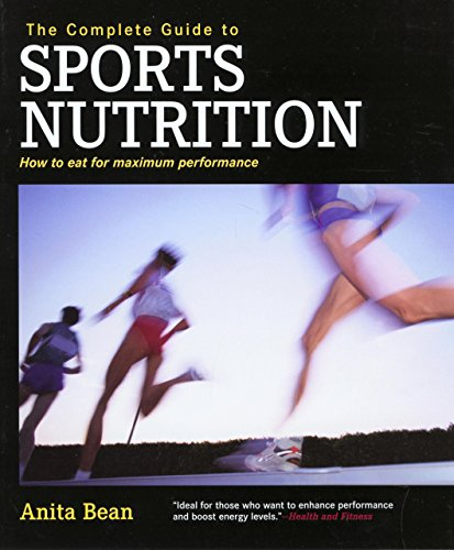 9781592282906: The Complete Guide to Sports Nutrition: How to Eat for Maximum Performance