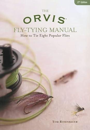 9781592283149: Orvis Fly-Tying Manual: How To Tie Eight Popular Flies