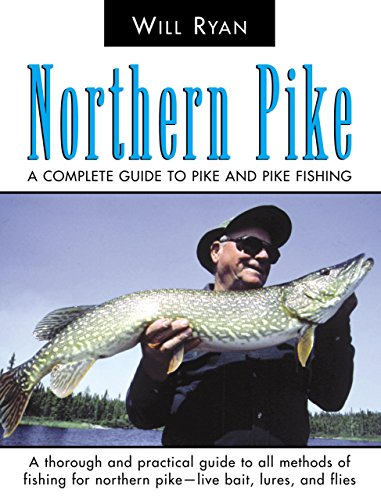 9781592283439: Northern Pike: A Complete Guide to Pike and Pike Fishing