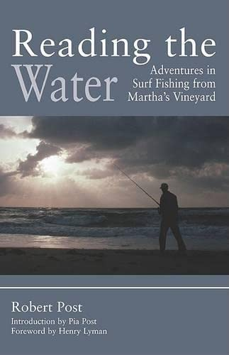9781592283590: Reading the Water: Adventures in Surf Fishing on Martha's Vineyard