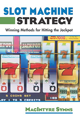 9781592283729: Slot Machine Strategy: Winning Methods For Hitting The Jackpot