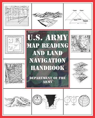 9781592283828: U.S. Army Map Reading and Land Navigation Handbook