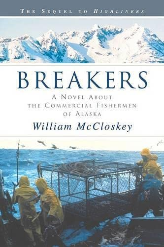 9781592284146: Breakers: A Novel about the Commercial Fishermen of Alaska
