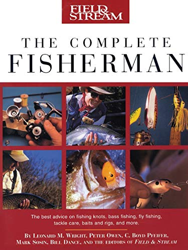 Field & Stream The Complete Fisherman: Wright Jr., Leonard