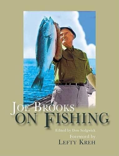 Joe Brooks On Fishing.: ed. Don Sedgwick