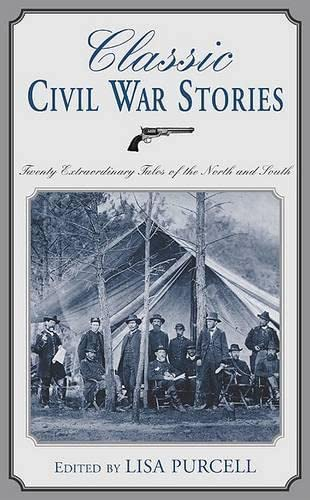 Classic Civil War Stories: Twenty Extraordinary Tales: Winston, Sir Churchill,