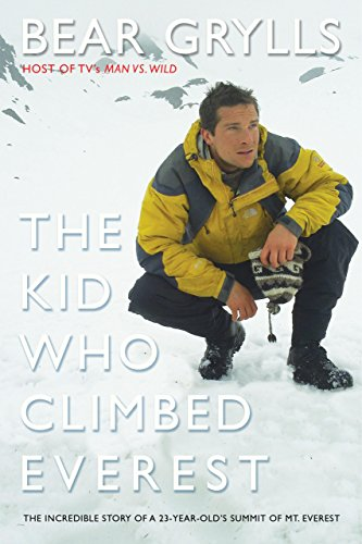 9781592284931: Kid Who Climbed Everest: The Incredible Story Of A 23-Year-Old's Summit Of Mt. Everest