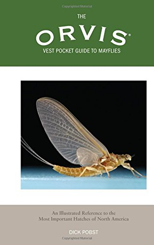 9781592285112: Orvis Vest Pocket Guide to Mayflies: An Illustrated Reference To The Most Important Hatches Of North America