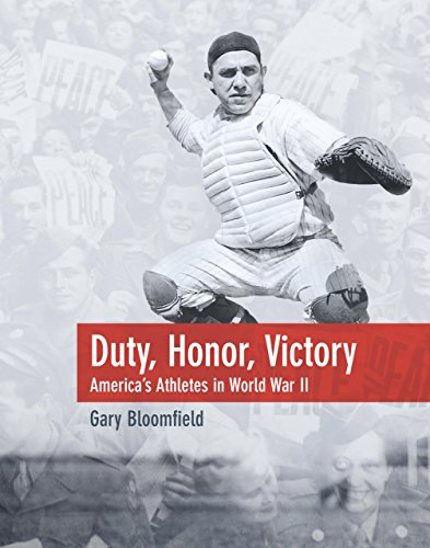 9781592285488: Duty, Honor, Victory: America's Athletes in World War II