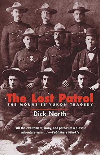 9781592285730: The Lost Patrol: The Mounties' Yukon Tragedy