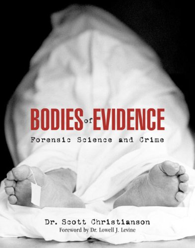 9781592285808: Bodies of Evidence: Forensic Science and Crime