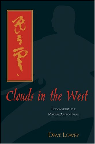 9781592285907: Clouds in the West: Lessons from the Martial Arts of Japan