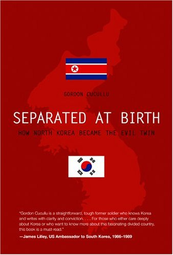 9781592285914: Separated at Birth: How North Korea Became the Evil Twin