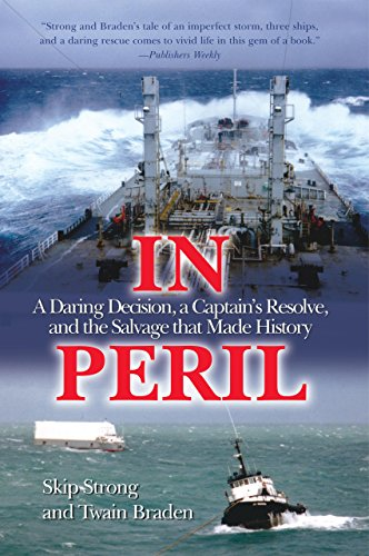 9781592285945: In Peril: A Daring Decision, a Captain's Resolve, and the Salvage that Made History