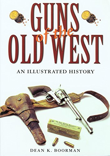 9781592286386: Guns of the Old West: An Illustrated History